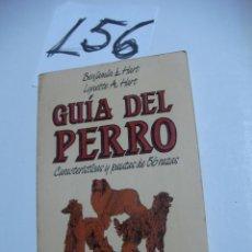 Libros de segunda mano: LIBRO MANUAL - GUIA DEL PERRO - ENVIO GRATIS A ESPAÑA . Lote 45897235