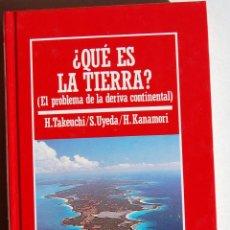 Libros de segunda mano: ¿QUE ES LA TIERRA? (EL PROBLEMA DE LA DERIVA CONTINENTAL), DE H. TAKENCHI, S. UYEDAD Y H. KANAMORI.. Lote 45954752