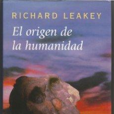 Livros em segunda mão: EL ORIGEN DE LA HUMANIDAD, RICHARD LEAKEY. Lote 45959671