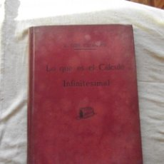 Second hand books of Sciences - LO QUE ES EL CALCULO INFINITESIMAL POR M. GUIU CASANOVA - 45967709