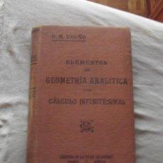 Libros de segunda mano de Ciencias: ELEMENTOS DE GEOMETRIA ANALITICA Y DE CALCULO INFINITESIMAL POR G.M. BRUÑO . Lote 45978419