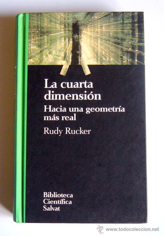 la cuarta dimension - hacia una geometria mas r - Comprar Libros de ...