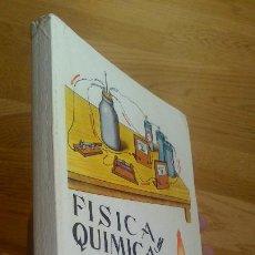 Libros de segunda mano de Ciencias: FÍSICA Y QUÍMICA. CUARTO CURSO DE BACHILLERATO. PLAN 1967 /NAGORE GÓMEZ. Lote 46038993