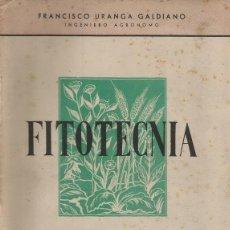 Libros de segunda mano - FRANCISCO URANGA GALDIANO. Fitotecnia. Normas Generales de Cultivo. RM66990. - 46085839
