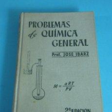 Libri di seconda mano: PROBLEMAS DE QUÍMICA GENERAL. PROF. JOSÉ IBARZ. Lote 197687432