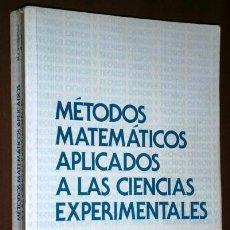 Libros de segunda mano de Ciencias: METODOS MATEMATICOS APLICADOS A LAS CIENCIAS EXPERIMENTALES POR MARIANO J. VALDERRAMA BONNET . Lote 46304508