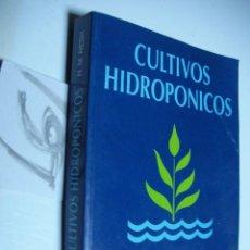 Libros de segunda mano: CULTIVOS HIDROPONICOS - RESH. Lote 46357525