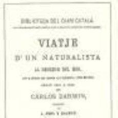 """Libros de segunda mano: DARWIN: VIATGE D'UN NATURALISTA ALREDEDOR DEL MÒN, FET A BORD DEL BARCO """"LO LLEBRER"""".... Lote 46377002"""