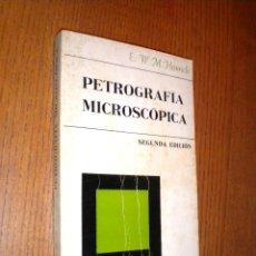 Libros de segunda mano: PETROGRAFIA MICROSCOPICA - E W M HEINRICH . Lote 46408170