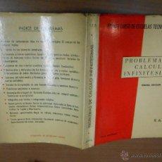 Libros de segunda mano de Ciencias: PROBLEMAS DE CALCULO INFINITESIMAL MADRID 1967 PRIMER CURSO DE ESCUELAS TECNICAS SUPERIORES 3ª EDIC. Lote 46480419