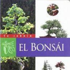 Libros de segunda mano: EL BONSAI, TU JARDIN, SUSAETA. Lote 46544380