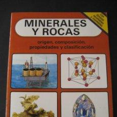 Libros de segunda mano: MINERALES Y ROCAS 1987. ORIGEN, COMPOSICION, PROPIEDADES Y CLASIFICACION. Lote 46607995