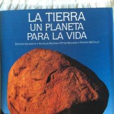 Libros de segunda mano: LA TIERRA UN PLANETA PARA LA VIDA. GOLDSMITH, HILDYAR, BUNYARD, MCCULLY.. Lote 46627780