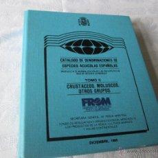 Libros de segunda mano: Aº CATÁLOGO DENOMINACIONES DE ESPECIES ESPAÑOLAS-TOMO II-FROM-1985-VER FOTOS.. Lote 46628504