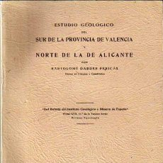 Libros de segunda mano: 1945 GEOLOGÍA TOMO LVII ESTUDIO GEOLÓGICO VALENCIA Y ALICANTE BARTOLOMÉ DARDER. Lote 46643762