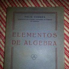 Libros de segunda mano de Ciencias: ELEMENTOS DE ALGEBRA (1940). Lote 46674297