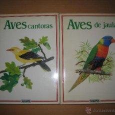 Libros de segunda mano: LOTE 2 LIBROS DE ORNITOLOGÍA: AVES DE JAULA / AVES CANTORAS. Lote 46711253