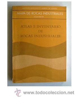 ATLAS E INVENTARIO DE ROCAS INDUSTRIALES. 1:500.000. 1973. IGME (Libros de Segunda Mano - Ciencias, Manuales y Oficios - Paleontología y Geología)