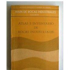 Libros de segunda mano: ATLAS E INVENTARIO DE ROCAS INDUSTRIALES. 1:500.000. 1973. IGME. Lote 46760405