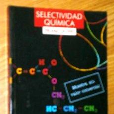 Libros de segunda mano de Ciencias: QUÍMICA SELECTIVIDAD PRUEBAS DE 1990 POR JESÚS MORCILLO Y MANUEL FERNÁNDEZ DE ANAYA EN MADRID 1991. Lote 127561727