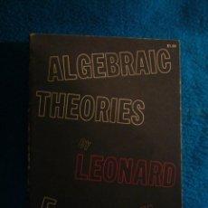 Libros de segunda mano de Ciencias: LEONARD E. DICKSON: - ALGEBRAIC THEORIES - (NEW YORK, DOVER PUBLICATIONS, 1970). Lote 46935409