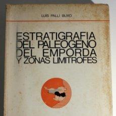 Libros de segunda mano: ESTRATIGRAFIA DEL PALEOGENO DEL EMPORDA Y ZONAS LIMITROFES (GEOLOGIA) 1972. Lote 47000724