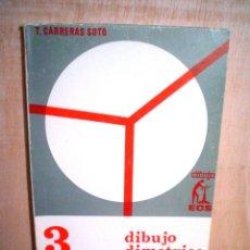 Libros de segunda mano de Ciencias: DIBUJO DIMETRICO.DIBUJO AXONOMETRICO INDUSTRIAL.. Lote 132463491