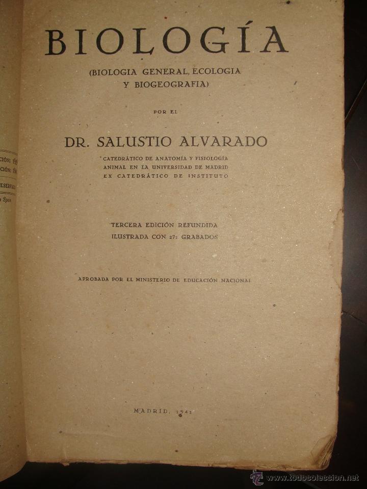 Libros de segunda mano: BIOLOGIA (BIOLOGIA GENERAL, ECOLOGIA Y BIOGEOGRAFIA). 1941 AUTOR: DR. SALUSTIO ALVARADO - Foto 2 - 47240315