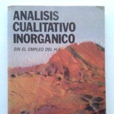 Libros de segunda mano de Ciencias: ANALISIS CUALITATIVO INORGANICO SIN EL EMPLEO DE H2S - SIRO ARRIBAS JIMENO - QUIMICA - PARANINFO. Lote 47323463