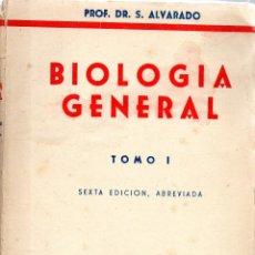 Libros de segunda mano: . LIBRO BIOLOGIA GENERAL TOMO I POFESOR S, ALVARADO. Lote 47370571
