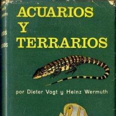 Libros de segunda mano: VOGT / WERMUTH : ACUARIOS Y TERRARIOS (OMEGA, 1966) . Lote 47455737