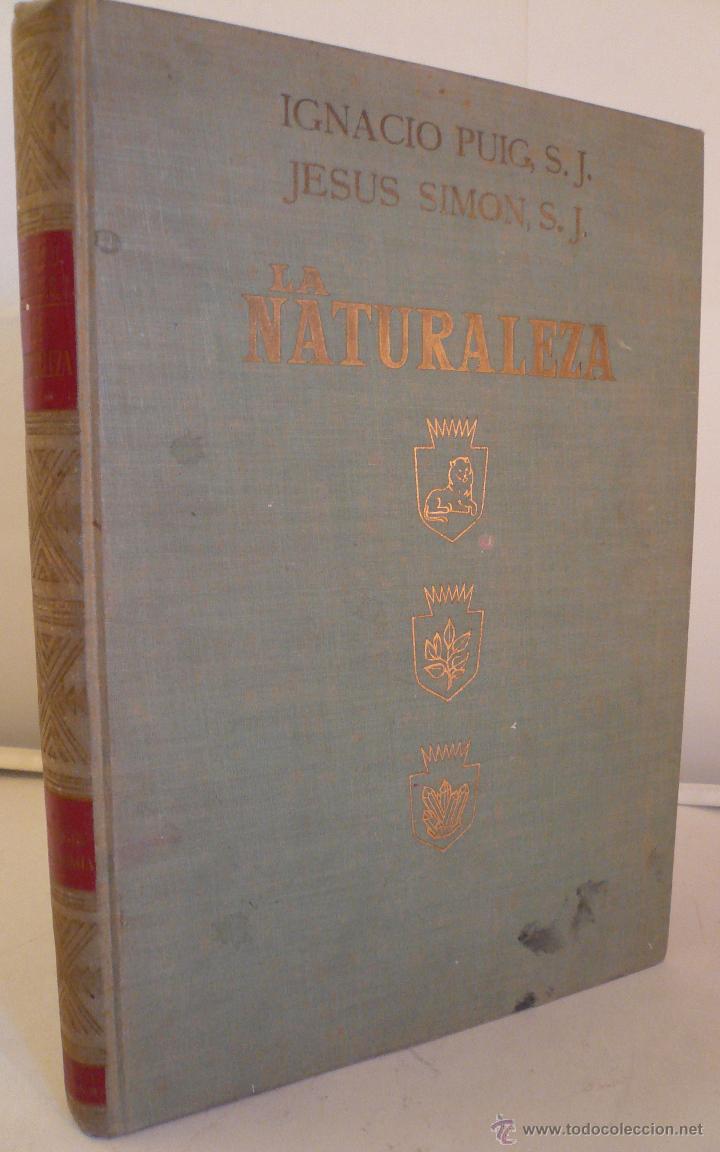 LA NATURALEZA - TOMO IV - GEOLOGIA ASTRONOMIA - PUIG - SIMON 1962 - EDIT DALMAU Y JOVER (Libros de Segunda Mano - Ciencias, Manuales y Oficios - Paleontología y Geología)