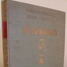 Libros de segunda mano: LA NATURALEZA - TOMO IV - GEOLOGIA ASTRONOMIA - PUIG - SIMON 1962 - EDIT DALMAU Y JOVER. Lote 47509012