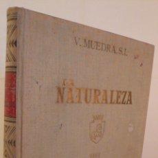 Libros de segunda mano: LA NATURALEZA - TOMO I - ZOOLOGIA INVERTEBRADOS - MUEDRA - 1958 - EDIT DALMAU Y JOVER. Lote 47509191