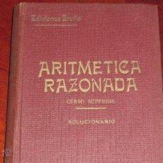 Libros de segunda mano de Ciencias: TRATADO TEÓRICO-PRÁCTICO DE ARITMETICA RAZONADA EDITORIAL BRUÑO AÑOS 60. Lote 47635529