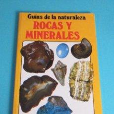 Libros de segunda mano: GUÍAS DE LA NATURALEZA. ROCAS Y MINERALES. ALAN WOOLLEY FGH. Lote 47833266