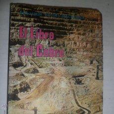 Libros de segunda mano: EL LIBRO DEL COBRE Y DEL CARBON DE PIEDRA EN CHILE. BENJAMIN VICUÑA MACKENNA.. Lote 47934463