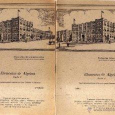 Libros de segunda mano de Ciencias: ESCUELAS INTERNACIONALES - ELEMENTOS DE ALGEBRA 3 PARTES - CJ175. Lote 47943835