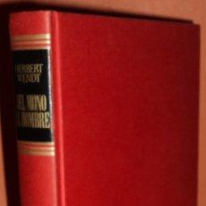 Libros de segunda mano: DEL MONO AL HOMBRE - HERBERT WENDT - ED. BRUGUERA 1976 1ª EDICIÓN. Lote 48002124