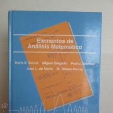 Libros de segunda mano de Ciencias: ELEMENTOS DE ANALISIS MATEMATICO.UNED. Mª E.BALLVE. M.DELGADO. P.JIMENEZ. J.L. DE MARIA. M.T.ULECIA.. Lote 48312561