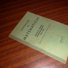 Libros de segunda mano de Ciencias: PROGRAMA DE MATEMÁTICAS. QUINTO CURSO DE BACHILLERATO (PLAN 1953). Lote 48354490