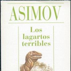 Libros de segunda mano: ISAAC ASIMOV: LOS LAGARTOS TERRIBLES. ALIANZA EDITORIAL. ALIANZA CIEN, Nº 4. MADRID, 1993, 64 PP.. Lote 48403912