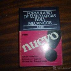 Libros de segunda mano de Ciencias: CEAC. AÑO 1976. A ESTRENAR. FORMULARIO DE MATEMATICAS PARA MECANICOS. Lote 48417699