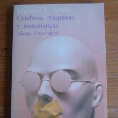 Libros de segunda mano de Ciencias: CEREBROS, MAQUINAS Y MATEMATIACAS. MICHAEL A. ARBIB. 1987 156 PAG. Lote 48512215