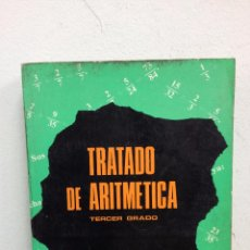 Libros de segunda mano de Ciencias: TRATADO DE ARITMETICA. Lote 48533664