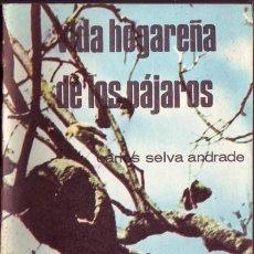 Libros de segunda mano: VIDA HOGAREÑA DE LOS PAJAROS. CARLOS SELVA ANDRADE. . Lote 48618460