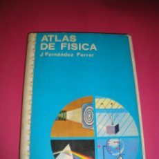 Libros de segunda mano de Ciencias: J. FERNANDEZ FERRER. ATLAS DE FISICA. EDICIONES JOVER. Lote 48628377