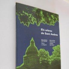 Libros de segunda mano: ELS ARBRES DE SANT ANDREU - ALBERT MARJANEDAS, 1987. Lote 48628760