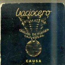 Libros de segunda mano de Ciencias: LURIA PALAU . VACIOCERO - MOVIMIENTO CONTINUO, ANTIMATERIA (1956). Lote 48656997