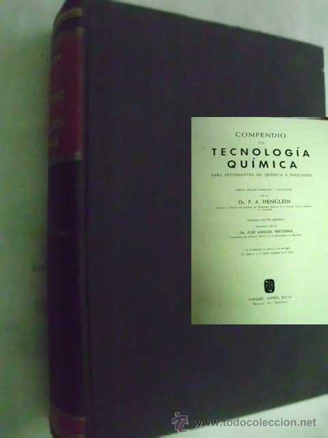 COMPENDIO DE TECNOLOGÍA QUÍMICA. PARA ESTUDIANTES DE QUÍMICA E INGENIERÍA. HENGLEN, F.A. (Libros de Segunda Mano - Ciencias, Manuales y Oficios - Física, Química y Matemáticas)